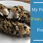 My Favourite Fish Recipe for Kids