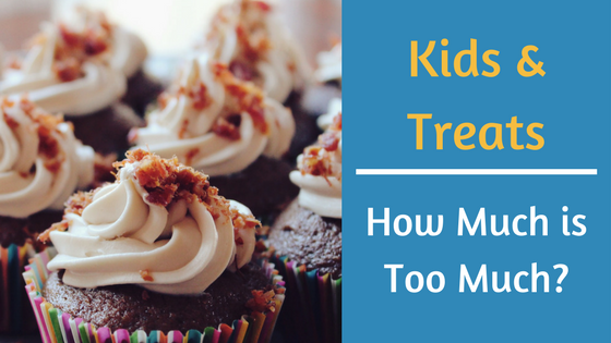 Kids & Treats: How Much is Too Much?